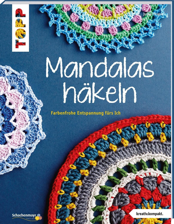 """Topp Buch """"Mandalas häkeln"""""""