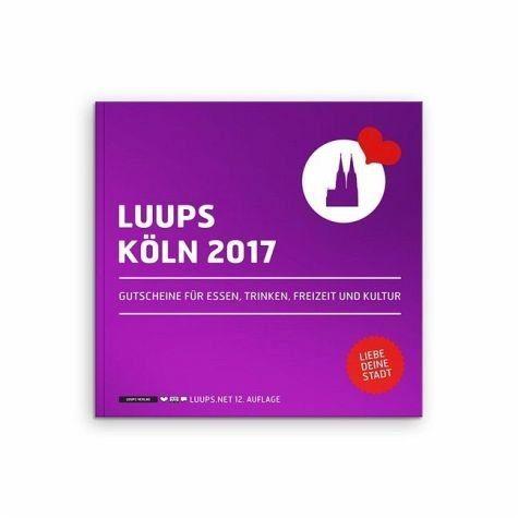 Broschiertes Buch »LUUPS Köln 2017«