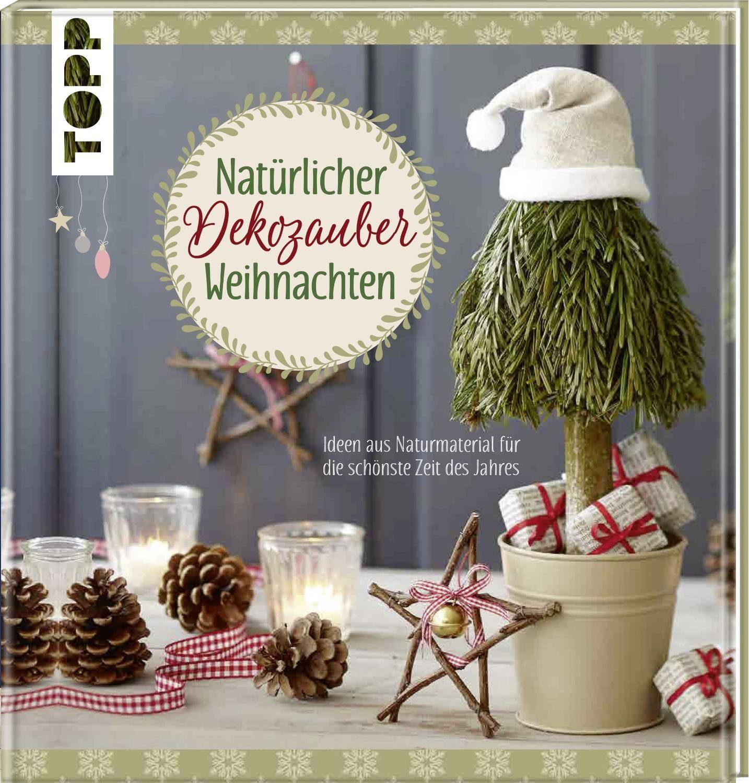 """Topp Buch """"Natürlicher Dekozauber Weihnachten"""" 80 Seiten"""
