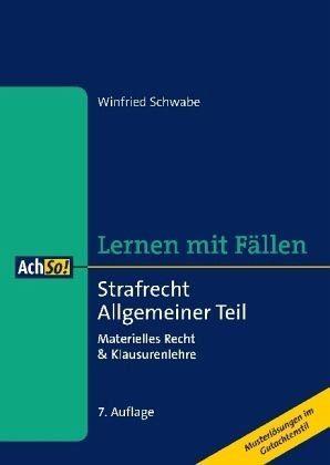 Broschiertes Buch »Lernen mit Fällen - Strafrecht Allgemeiner Teil«