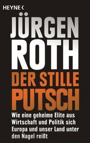 Broschiertes Buch »Der stille Putsch«