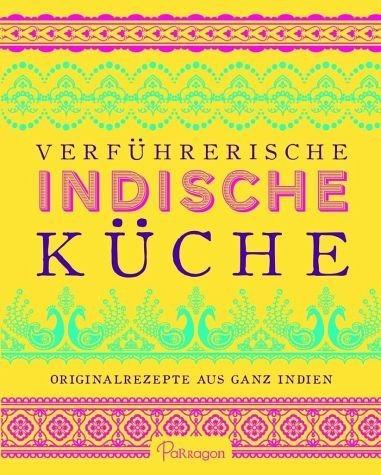 Gebundenes Buch »Verführerische Indische Küche«