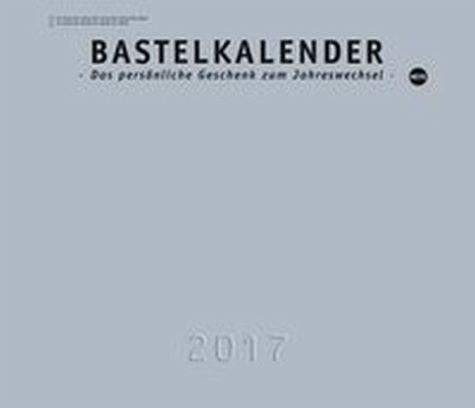 Kalender »Bastelkalender silber 2017 XL«