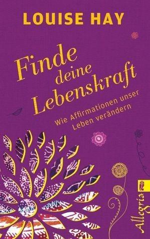 Broschiertes Buch »Finde Deine Lebenskraft«