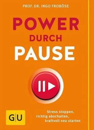 Broschiertes Buch »Power durch Pause«