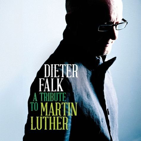 Audio CD »Dieter Falk: A Tribute To Martin Luther«