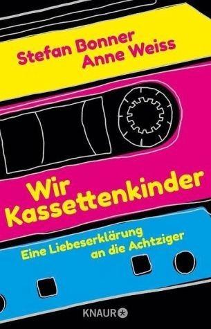 Broschiertes Buch »Wir Kassettenkinder«