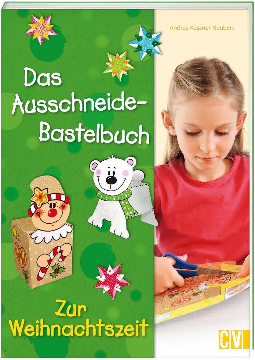 """Buch """"Das Ausschneide-Bastelbuch zur Weihnachtszeit"""" 48 Seiten"""