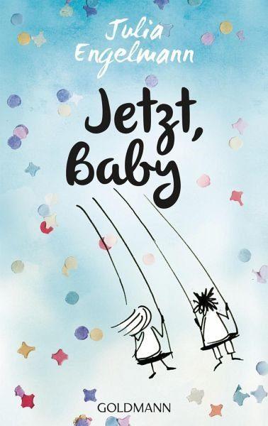 Broschiertes Buch »Jetzt, Baby«