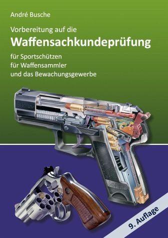 Broschiertes Buch »Vorbereitung auf die Waffensachkundeprüfung...«