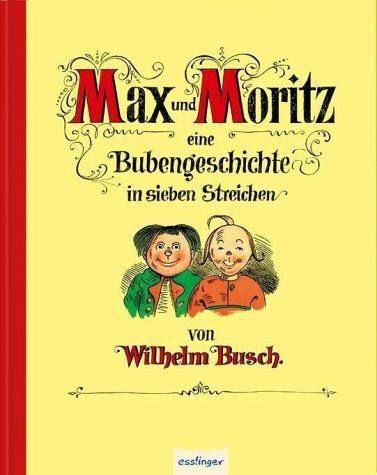 Gebundenes Buch »Max und Moritz - Eine Bubengeschichte in...«