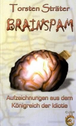 Broschiertes Buch »Brainspam«