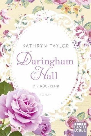 Broschiertes Buch »Die Rückkehr / Daringham Hall Bd.3«