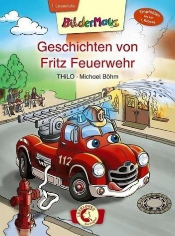 Gebundenes Buch »Bildermaus - Geschichten von Fritz Feuerwehr«