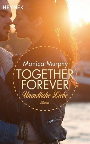 Broschiertes Buch »Unendliche Liebe / Together forever Bd.4«