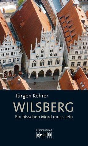 Broschiertes Buch »Wilsberg - Ein bisschen Mord muss sein«