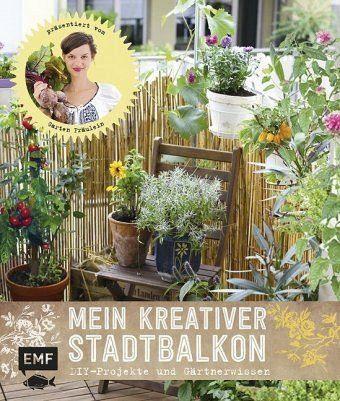 Gebundenes Buch »Mein kreativer Stadtbalkon«