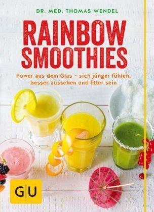 Broschiertes Buch »Rainbow Smoothies«