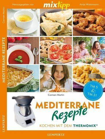 Broschiertes Buch »mixtipp: Mediterrane Rezepte«