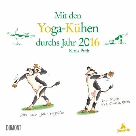 Kalender »Mit den Yoga-Kühen durch das Jahr 2016«