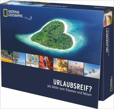 Kalender »Urlaubsreif? - 365 Bilder zum Träumen und Reisen«