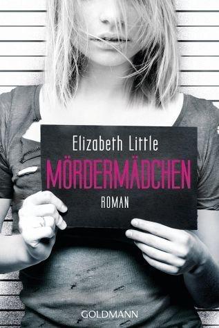 Broschiertes Buch »Mördermädchen«