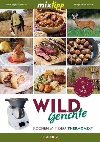 Broschiertes Buch »mixtipp: Wildgerichte«