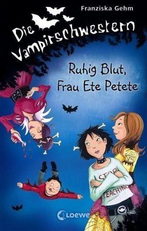 Gebundenes Buch »Ruhig Blut, Frau Ete Petete / Die...«