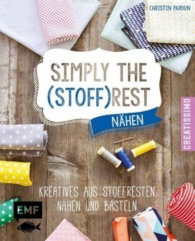 Gebundenes Buch »Simply the Stoffrest«