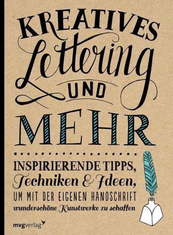 Broschiertes Buch »Kreatives Lettering und mehr«