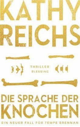 Gebundenes Buch »Die Sprache der Knochen / Tempe Brennan Bd.18«