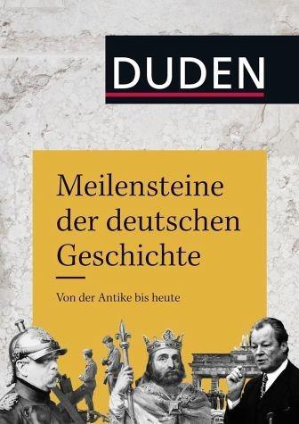 Gebundenes Buch »Meilensteine der deutschen Geschichte«