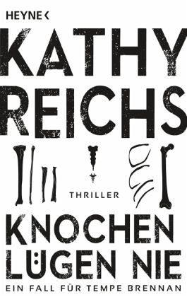 Broschiertes Buch »Knochen lügen nie / Tempe Brennan Bd.17«