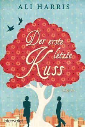 Broschiertes Buch »Der erste letzte Kuss«