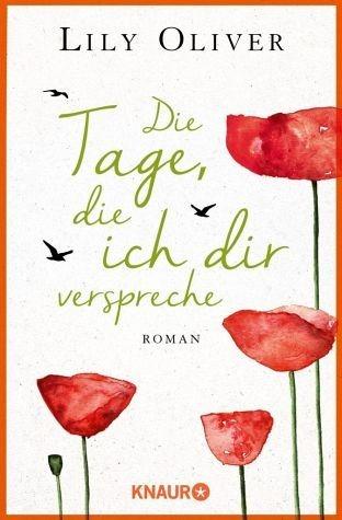 Broschiertes Buch »Die Tage, die ich dir verspreche«