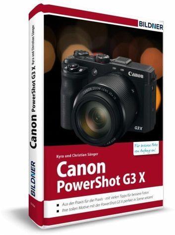 Gebundenes Buch »Canon PowerShot G3X - Für bessere Fotos von...«