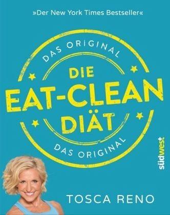 Broschiertes Buch »Die Eat-Clean Diät. Das Original«