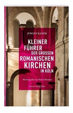 Broschiertes Buch »Kleiner Führer der großen romanischen Kirchen...«