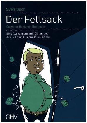 Broschiertes Buch »Der Fettsack«