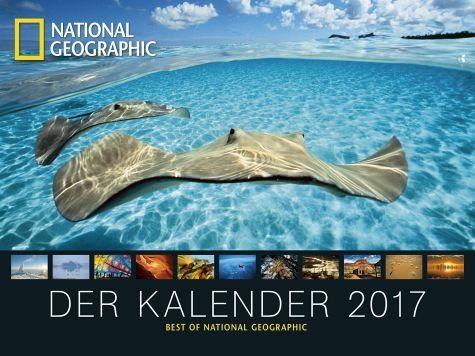 Kalender »National Geographic Der Kalender 2017«