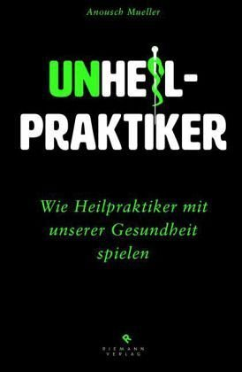 Broschiertes Buch »Unheilpraktiker«