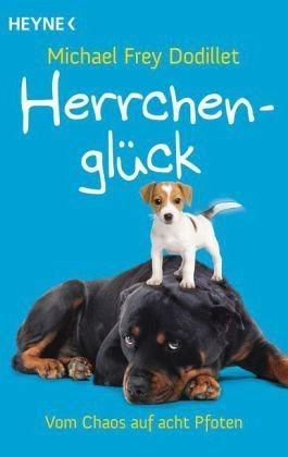 Broschiertes Buch »Herrchenglück«