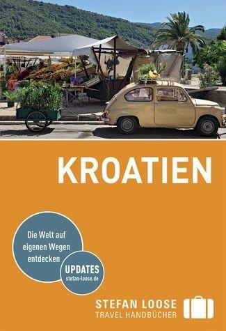 Broschiertes Buch »Stefan Loose Reiseführer Kroatien«
