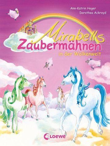 Gebundenes Buch »Mirabells Zaubermähnen in der Wolkenwelt /...«