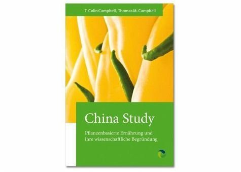 Broschiertes Buch »China Study«