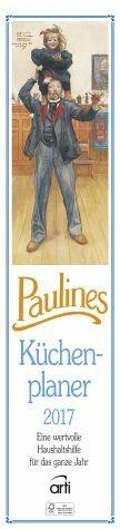 Kalender »Paulines Küchenplaner 2017 Streifenkalender«