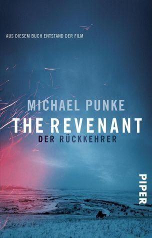 Broschiertes Buch »The Revenant - Der Rückkehrer«