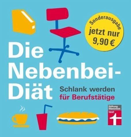 Broschiertes Buch »Die Nebenbei-Diät. Schlank werden für...«