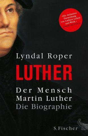Gebundenes Buch »Der Mensch Martin Luther«