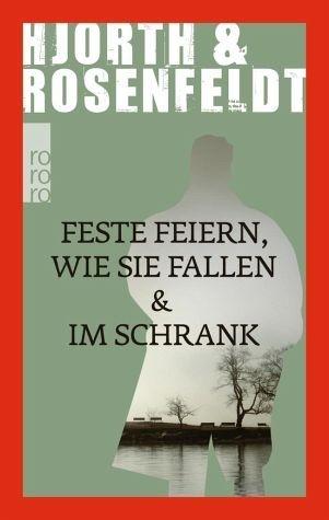 Broschiertes Buch »Feste feiern wie sie fallen & Im Schrank«